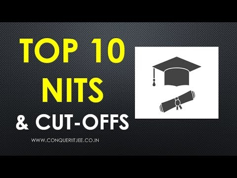 Top 10 NITs - placements, JEE MAIN cutoffs, Seats, Fees