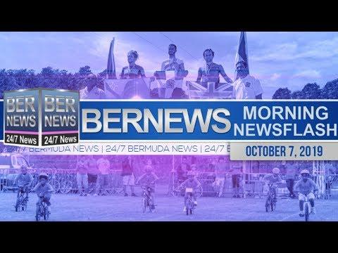 Bermuda Newsflash For Monday, October 7, 2019