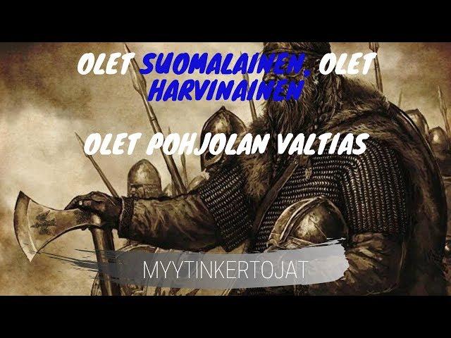 Olet suomalainen, olet harvinainen, olet Pohjolan valtias - osa 2