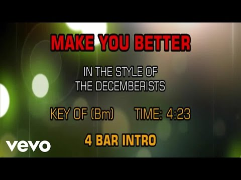 The Decemberists - Make You Better (Karaoke)