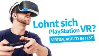 PLAYSTATION VR im  TEST | Wie überzeugend ist Sonys virtuelle Realität?