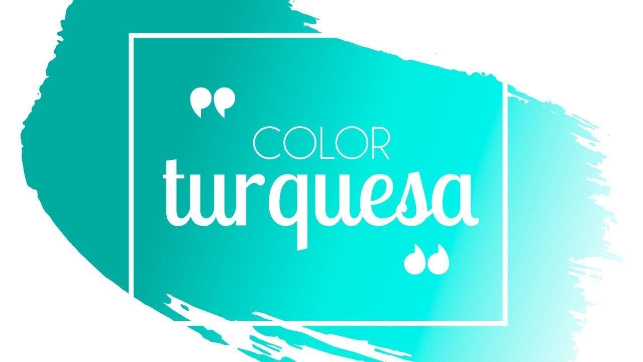 C mo combinar el color turquesa youtube for Que color asociar con el azul turquesa