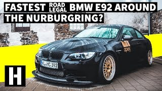 Street Legal 'Ring Stormer: Sub-7 Minute Nurburgring E92 BMW!