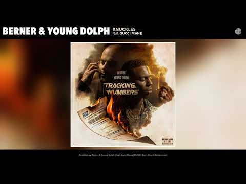 """Berner & Young Dolph """"Knuckles"""" feat. Gucci Mane"""