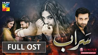 Saraab | Full OST | Digitally Powered by Singer Pakistan | HUM TV | Drama
