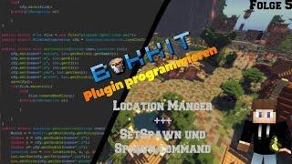 plugin Programmieren #6  LocationManager erstellen  /setspawn und spawn command