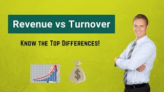 Revenue vs Turnover | Top Differences You Must Know!