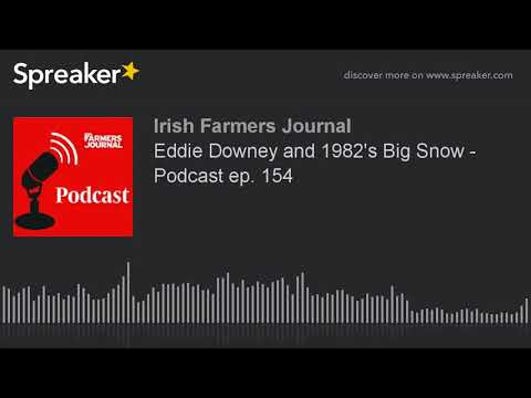 Eddie Downey and 1982's Big Snow - Podcast ep. 154