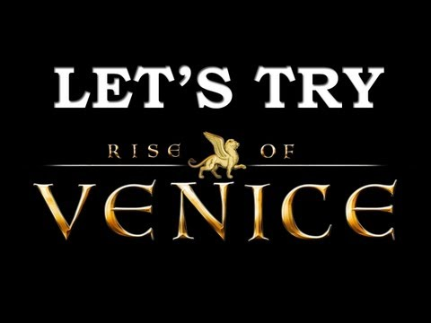 Let's Try: Rise of Venice