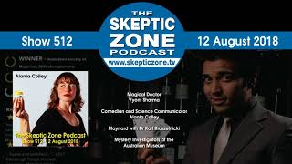 The Skeptic Zone #512 - 12.August.2018