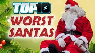 Top 10 Worst Santas!