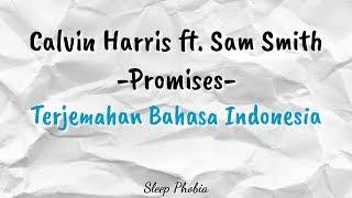 Baixar Calvin Harris & Sam Smith - Promises •Lyrics/Lirik (Terjemahan Indonesia)