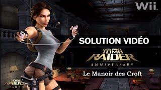[Wii] Tomb Raider : Anniversary (2007) - Niveau d