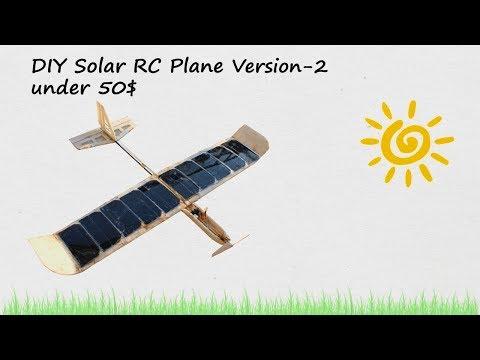 DIY Solar RC Plane under 50$ Version 2