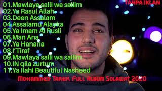 Mohammed Tarek Full Album Sholawat 2021 MP3