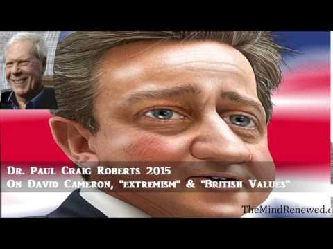 "Dr. Paul Craig Roberts 2015 : On David Cameron, ""Extremism"" & ""British Values"""