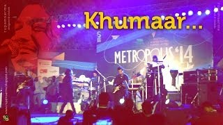 Khumaar - Papon & The East India Company Performing Live at METROPOLIS 2014