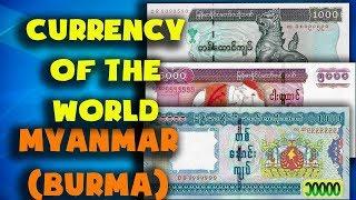 Currency of the world - Myanmar (Burma). Burmese kyat. Exchange rates Myanmar. Burmese banknotes