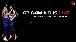🔴G7 Gaming Free fire Live    Squad War    Solo Custom Giveaway   