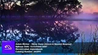 Adam Nickey - Never Gone (Above & Beyond Respray) [HD]