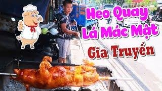 Heo quay lá mác mật gia truyền ngày quay 2 con hút khách Sài Gòn