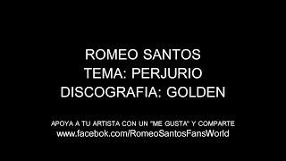 Romeo Santos - Perjurio (Letra/Lyrics)