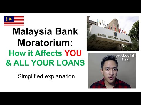 Malaysia Bank Moratorium 2020: How It Affects YOU And ALL YOUR LOANS