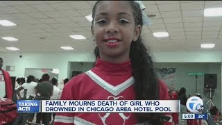Family mourns death of girl who drowned in Chicago area pool