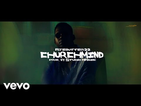 Ajebutter 22 - Church Mind (Official Video)