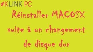 Réinstallation de mac osx après un changement de disque dur ou un disque dur vide