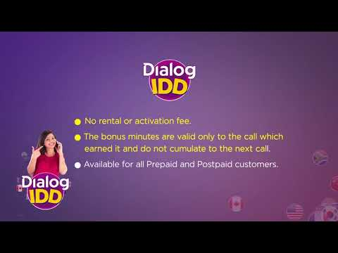 Get 2 minutes FREE for every 3 minutes of your IDD call, with Dialog IDD