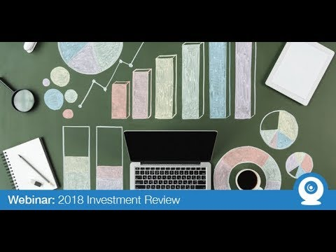 Webinar: 2018 Investment Review