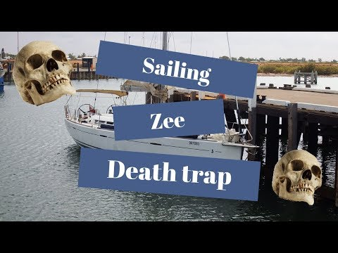 EP 4 Sailing zee death trap