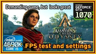 Assassin's Creed Odyssey - i5 4690K & GTX 1070 - FPS Test and Settings
