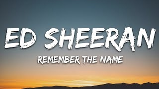 Ed Sheeran, 50 Cent & Eminem - Remember the Name (Lyrics)