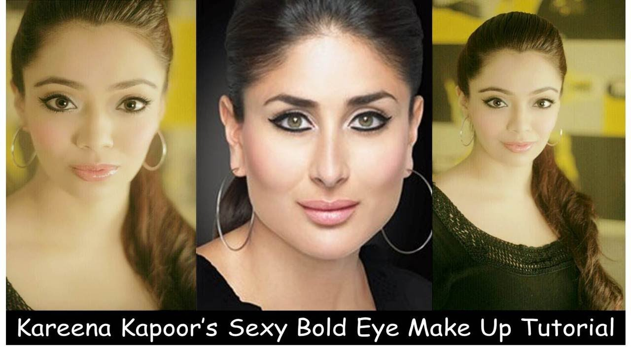 Kareena Kapoor's Sexy Bold Eye Make Up Tutorial (English ...