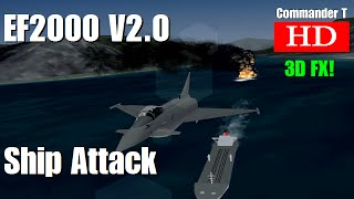 EF2000 V2.0 Eurofighter Typhoon Ship Attack 1080HD [Episode 5]