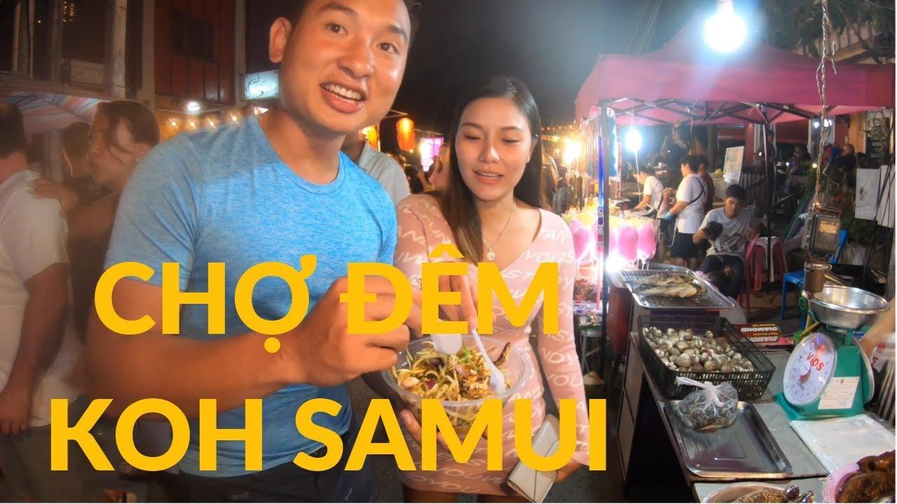 ĂN SẠCH CHỢ ĐÊM LAMAI - KOH SAMUI - THAILAND | Du Lịch Thái Lan 2019 | JohanLangThang tập 10