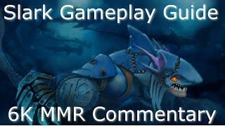 Dota 2 Slark Guide 6.85: FARMING and Map Movement Techniques! 6K MMR(Gameplay Commentary)