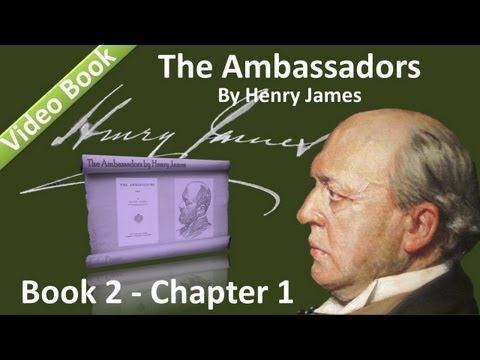 Book 02 - Chapter 1 - The Ambassadors by Henry James