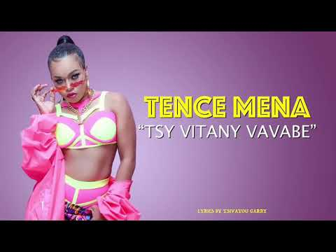 Tence Mena - Tsy Vitany Vava Be Clip Audio Lyrics Officiel 2K19