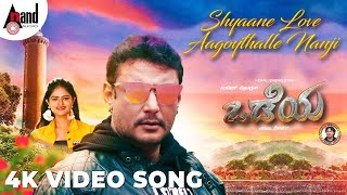 Watch full hd 4k video song shyaane love aagoythalle nanji from the movie #odeya starring: challenging star darshan, sanah thimmayyah, devaraj, ravi shankar ...
