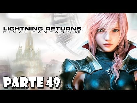 Lightning Returns Final Fantasy XIII Walkthrough Parte 49 - Español (PS3 Gameplay HD)
