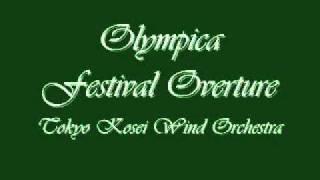 olympica festival overture tokyo kosei wind orchestra