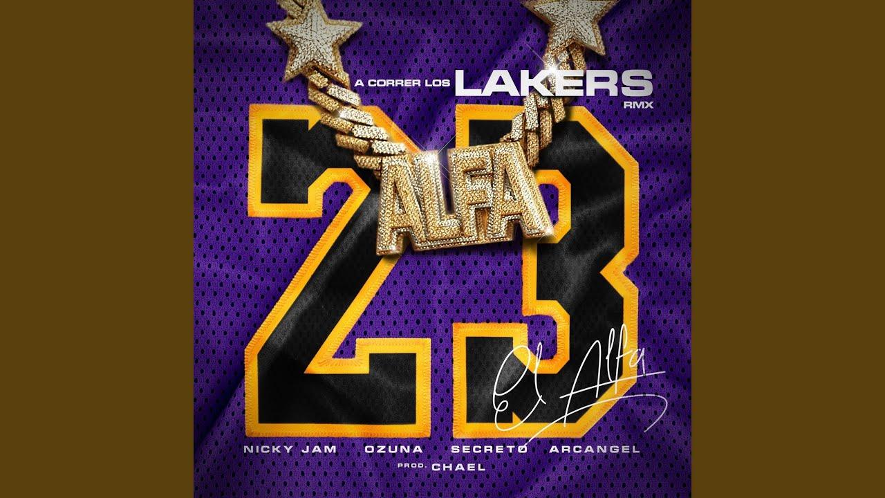 """A Correr los Lakers (Remix) (feat. Arcangel & Secreto """"el Famoso Biberon"""")"""