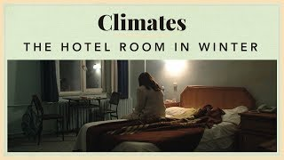 Climates - The Hotel Room in Winter