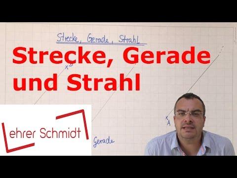 Strecke - Gerade - Strahl | Geometrie | Mathematik