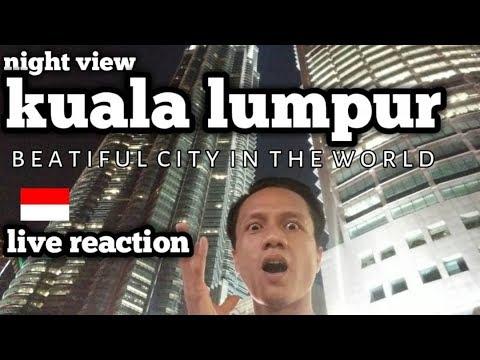 SUMPAH KEREN ORANG INDONESIA TERPESONA KEINDAHAN KUALA LUMPUR DI WAKTU MALAM INDONESIA