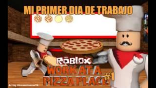 Roblox l Work at a Pizza Place#1Mi Primer Dia De Trabajo