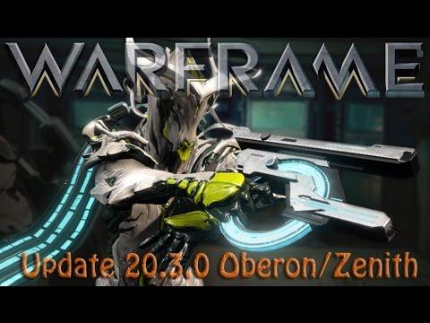 Warframe - Update 20.3.0 Oberon Revisited & Zenith Buff